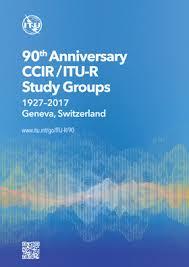 Int by Ccir Itu R Study Groups Celebrate 90 Years