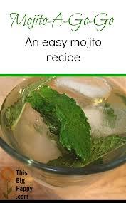 mojito recipe mojito a go go recipe u2013 this big happy