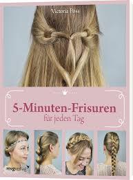 Frisuren Anleitung Pdf by 5 Minuten Frisuren Für Jeden Tag