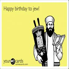 Jew Meme - happy birthday jew meme memeshappy