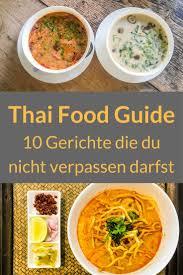 thai küche thailändisches essen unsere liebsten gerichte der thai küche