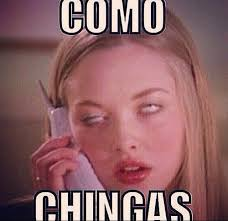Funny Memes In Spanish - comooo chingaaaas chistes pinterest mexican problems adult