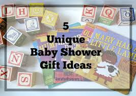 unique baby shower 5 unique baby shower gift ideas