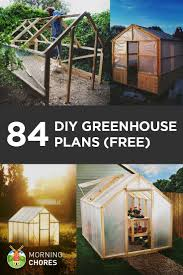 Plan To Build A House by Best 20 Build A Greenhouse Ideas On Pinterest Diy Greenhouse