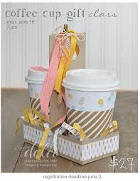 coffee cup gift containers using stampin u0027 up lullaby dsp and new