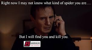 One Line Memes - fighting pests one cheesy liam neeson line at a time barrier pest