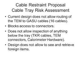 hardware design proposal cable restraint proposal current design does not work objective