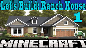 Minecraft Let U0027s Build Ranch House 1 Youtube