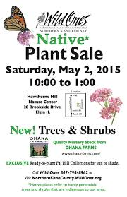 native plant center native plant sale 2015 northern kane county wild ones