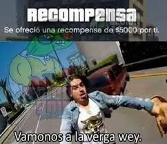 A La Verga Meme - vamonos a la verga wey meme by felipexd985 memedroid