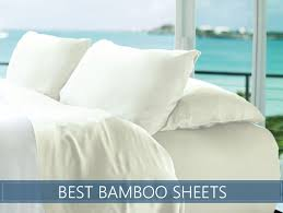 best sheets best bamboo sheets our top 8 picks rated and reviewed for 2018