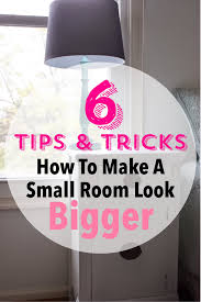 6 tip tricks to making a small room look bigger lc interior after moving from a large spacious house to a tiny townhouse i ve learned a few tips and tricks to making a tiny room look larger than