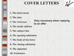 are cover letters necessary 3 cover letters 1 the letter 2 the date 3 the reference