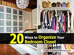 organized bedroom 20 ways to organize your bedroom closet