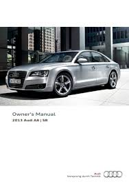 2013 audi a8 s8 u2014 owner u0027s manual u2013 318 pages u2013 pdf