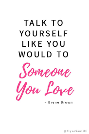 15 The Best Quotes Self Love