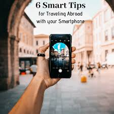 Traveling Abroad images 6 smart tips for traveling abroad with your smartphone png