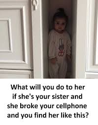 Cellphone Meme - dopl3r com memes what will you do to her if shes your sister and
