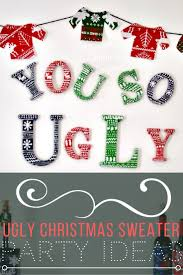 Christmas Sweater Party Ideas - ugly christmas sweater party ideas first home love life