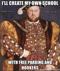 Make My Own Meme Free - i ll create my own school with free parking and hookers king henry