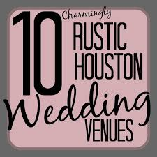 affordable wedding venues in houston 22 best houston wedding venues images on wedding