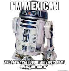 R2d2 Memes - arturito weknowmemes