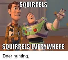 Meme Generator Download - squirrels squirrels download meme generator from h deer hunting