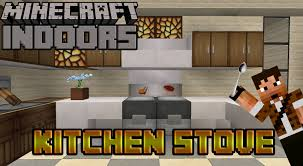 minecraft interior design kitchen how to build a working oven minecraft indoors kitchen stove