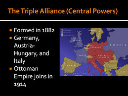Ottoman Germany Ch Formed In 1882 Germany Austria Hungary And Italy