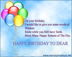 words of wisdom for the happy birthday quotations happy birthday quotes messages sms