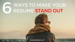 Stand Out Resume 6 Powerful Ways To Make Your Resume Stand Out U2022 Career Sidekick