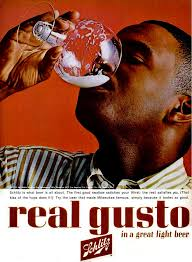what was the first light beer real gusto in a great light beer schlitz 1963 booze vertising