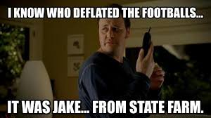 Jake State Farm Meme - 27 more memes of the new england patriots allegedly cheating sportige