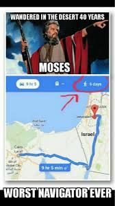 Google Maps Meme If Only They Had Google Maps Back In The Day Via Classy Bro