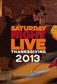 saturday live thanksgiving 2013 imdb