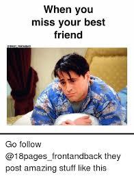 Best Friend Memes - 25 best memes about when you miss your best friend when you