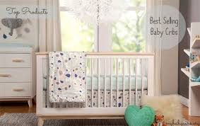 Convertible Crib Brands Baby Crib Shopping Best Selling Top Cribs By Parents