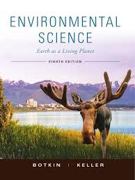 botkin environmental science earth as living planet 8th txtbk