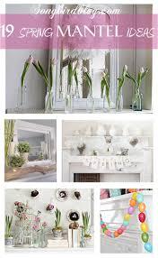 59 best spring hearth u0026 mantel ideas images on pinterest spring