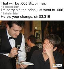 Funny Meme Saying - still saying bitcoin is a scam funny memes daily lol pics