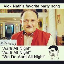 Alok Nath Memes - alok nath memes starwination