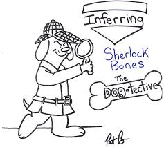 sherlock bones u0027 dog tective agency mr baker u0027s all star report