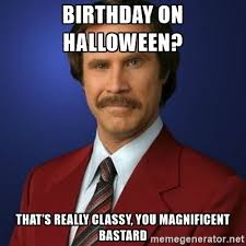 Halloween Birthday Meme - pin by marika l on halloween memes pinterest memes