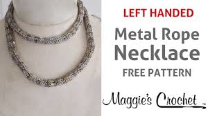 spangle metal necklace free crochet pattern left handed
