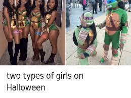 Sexy Halloween Meme - 25 best memes about sexy girls sexy girls memes