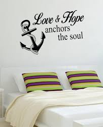 Love Anchors The Soul Wall - love and hope anchors the soul nautical ocean beach decal sticker