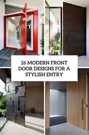 Modern Entry Doors by 26 Modern Front Door Designs For A Stylish Entry Shelterness