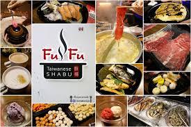 fu fu cuisine ค มสะใจ fufu shabu บ ฟเฟต ชาบ ไต หว น ไอต ม haargen dazs moven