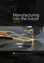 manufacturing into the future