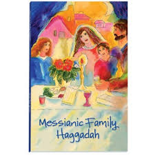 family haggadah messianic family haggadah